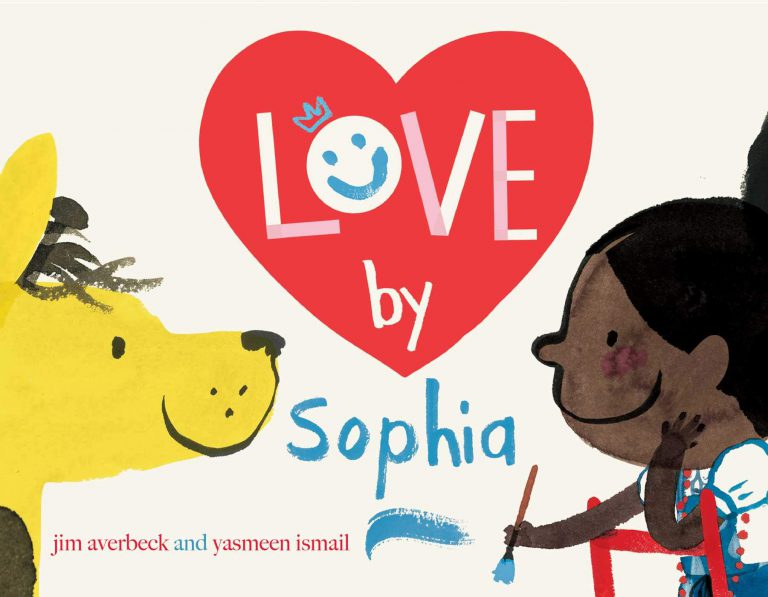 The cover image of Love by Sophia, which shows Sophia holding a paintbrush with blue paint, looking across at her giraffe. Between them is a heart, with a part of the title within.