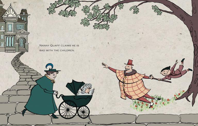 "A man in an eccentric, bright orange plaid outfit with an orange top hat bounds forwards happily, pulling a small smiling boy behind him. They are passing a dour-looking woman pushing a pram with a happy-looking baby. The text reads: ""Nanny Quaff claims he is bad with children."""