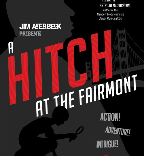 The cover image of A Hitch at the Fairmont, which is shades of black and grey and red accents. There is the distant silhouette of Hitchcock and a closer silhouette of a boy examining red footprints with a magnifying glass.
